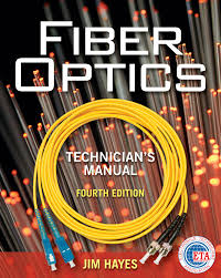 fiber optics technician u0027s manual 4th edition 9781435499652