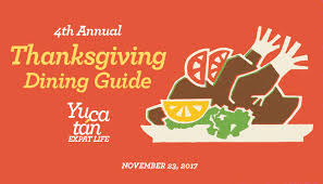 our 2017 guide to thanksgiving in yucatán