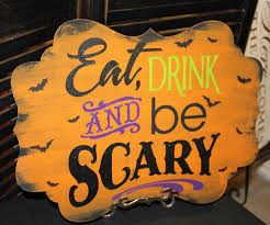 eat drink and be scary sign halloween halloween bling party