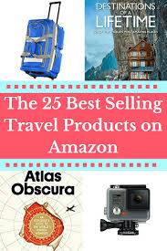 25 best selling travel products on amazon the globetrotting teacher