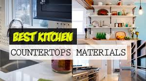 Best Kitchen Countertop Material by Best Kitchen Countertops Materials That You Must Know Youtube