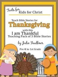 thanksgiving bible lessons for november complete unit