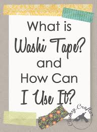 what is washi tape uses for washi tape clumsy crafter