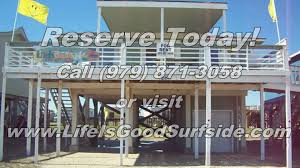 Cheap Beach House Rentals In Galveston by Life Is Good Surfside Texas Beach House Rental Www