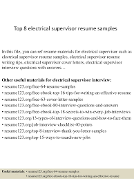 Resume For Electrician Job by Top 8 Electrical Supervisor Resume Samples 1 638 Jpg Cb U003d1428556561