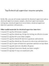 Sample Resume For Electrician Job by Top 8 Electrical Supervisor Resume Samples 1 638 Jpg Cb U003d1428556561