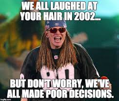 Axl Rose Meme - these nice axl rose memes are hilarious music news ultimate