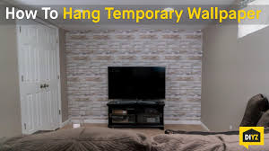 Temp Wallpaper by How To Hang Temporary Wallpaper Youtube