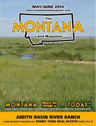 Montana Ranches For Sale Otter Buttes Ranch by Montana Land Magazine May June 2014 By Billings Gazette Issuu