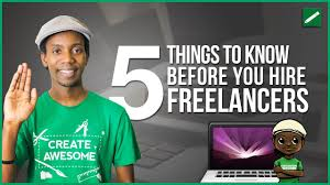 Freelance Artists For Hire How To Hire A Freelancer 5 Things You Need To Know Youtube