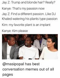 Kanye And Jay Z Meme - jay z trump and blonde hair really kanye that s my passion now jay
