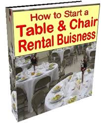 table chairs rental how to start a table chairs business