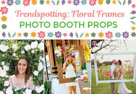 photo booth frames trendspotting floral frames as photo booth props unique wedding