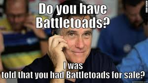 Battletoads Meme - romney loves them battletoads quickmeme