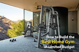 how to build the best home gym possible with limited budget