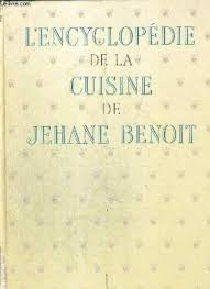 la cuisine de benoit l encyclopedie de la cuisine de jehane benoit by benoit jehane