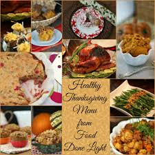 food done light s healthy thanksgiving menu food done light