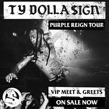 purple reign vip packages available now ty dolla ign news