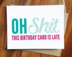 late birthday card etsy