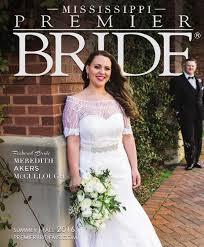 premier brideof mississippi vol29 by premier bride mississippi issuu
