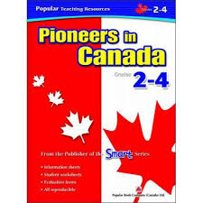 social studies series pioneers in canada grades 2 4 m4907