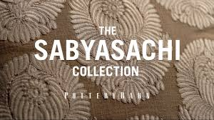 the sabyasachi collection for pottery barn youtube