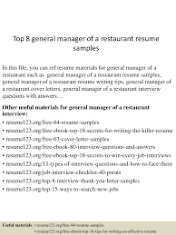 restaurant resume sample top8generalmanagerofarestaurantresumesamples 150723075555 lva1 app6892 thumbnail 4 jpg cb 1437638200