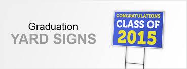 graduation signs graduation yard signs yard signs custom signs at speedysigns