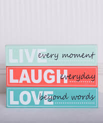 live laugh love signs look what i found on zulily u0027live laugh love u0027 sign set by