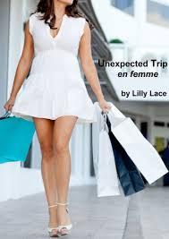forced feminization wedding unexpected trip en femme forced feminization fiction ebook lilly