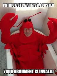 Patrick Stewart Memes - patrick stewart is a lobster know your meme