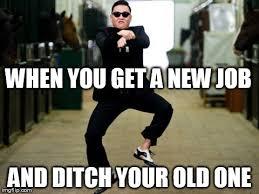 New Job Meme - when you get a new job meme boomsbeat