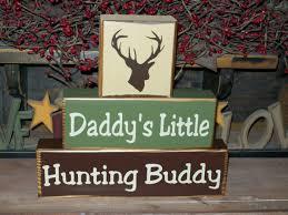 Deer Themed Home Decor New Boys Daddy U0027s Hunting Buddy Wood Sign Blocks By Busymamasplace