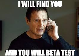 Beta Meme - how to find over 200 beta testers for free instabug blog