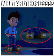 image paw patrol meme memes edit ryder what are those shoes