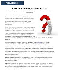 what questions do you get asked in a job interview interview questions not to ask