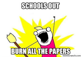Schools Out Meme - out