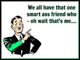 Smart Ass Meme - smart ass friend on imgfave