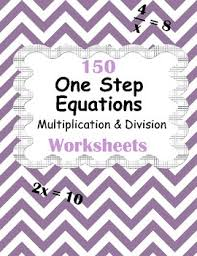 one step equations multiplication u0026 division worksheets by