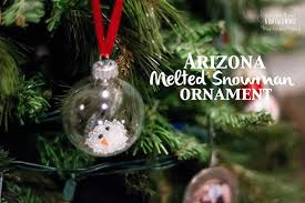 arizona melted snowman ornament mine for the