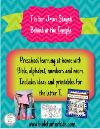 bible fun for kids preschool alphabet t is for jesus at the temple
