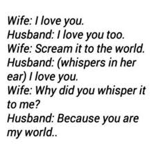 I Love You Meme For Her - wife i love you husband i love you too wife scream itto the world