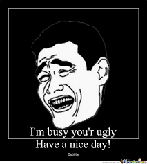 Ugly Meme Face - ugly face by tha pownage meme center