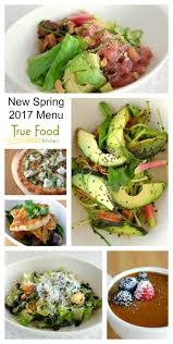 spring 2017 menu at true food kitchen restaurant new menu items