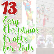13 easy christmas crafts for kids frugal family fair