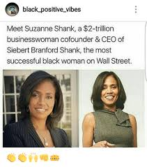 Successful Black Woman Meme - black positive vibes meet suzanne shank a 2 trillion