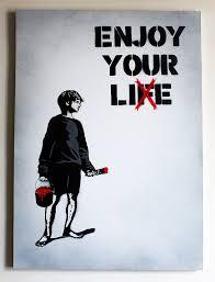enjoy your lie aerosol on 50x70 cm canvas ed 1 3 ill stencils