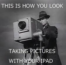 Ipad Meme - ipad photographers meme by jaivardhan98 memedroid