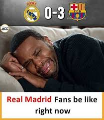 Real Madrid Meme - dopl3r com memes fcb real madrid fans be like right now