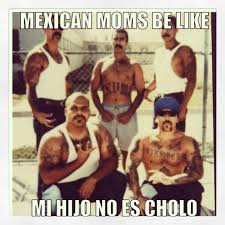 Cholo Memes - no es cholo no you know your mexican pinterest chicano